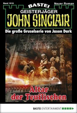 John Sinclair - Folge 1818: Altar der Teuflischen