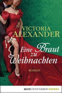 Eine Braut zu Weihnachten: Roman