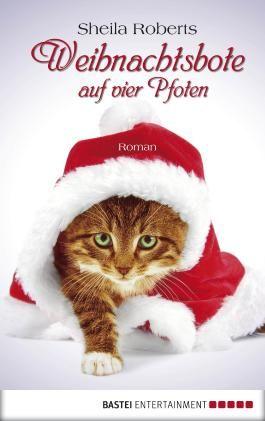 Weihnachtsbote auf vier Pfoten: Roman