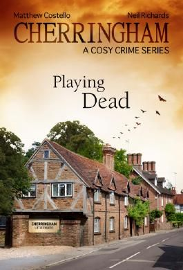 Cherringham - Playing Dead