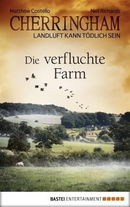 Cherringham - Die verfluchte Farm