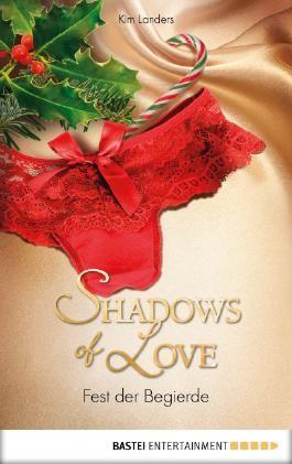 Fest der Begierde - Shadows of Love