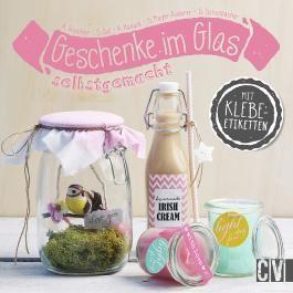 Geschenke im Glas selbstgemacht