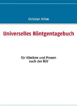 Universelles Röntgentagebuch