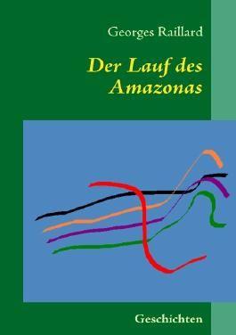 Der Lauf des Amazonas