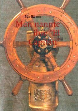 """Man nannte ihn: """"El Capitán"""""""