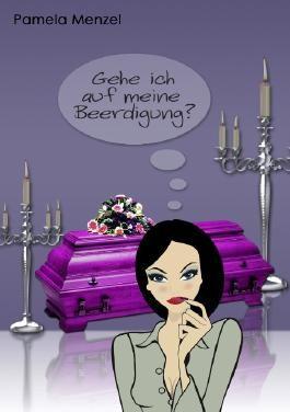 Gehe ich auf meine Beerdigung?