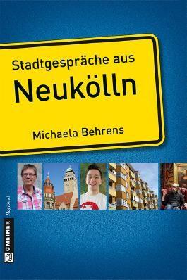 Stadtgespräche aus Neukölln