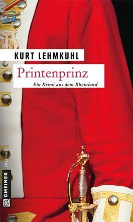 Printenprinz: Kriminalroman (Krimi im Gmeiner-Verlag)