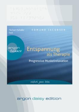 Entspannung als Therapie (DAISY Edition)