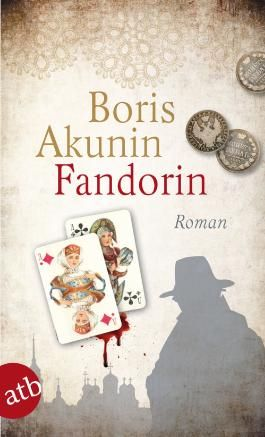 Fandorin: Roman (Fandorin ermittelt)