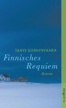 Finnisches Requiem: Roman (Arto Ratamo ermittelt)