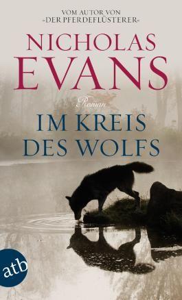 Im Kreis des Wolfs: Roman