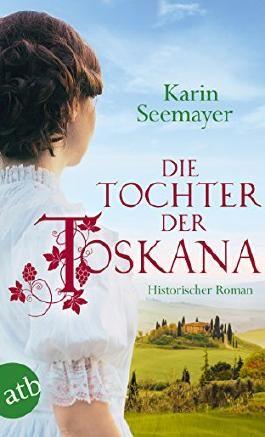 Die Tochter der Toskana
