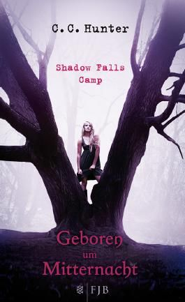 Shadow Falls Camp - Geboren um Mitternacht