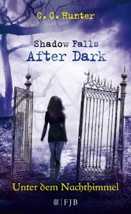 Shadow Falls - After Dark: Unter dem Nachthimmel