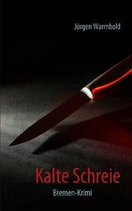 Kalte Schreie: Kriminalroman (Kaltenbach-Trilogie)