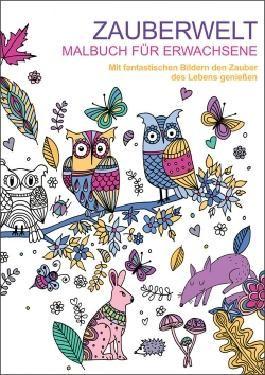 Malbuch für Erwachsene: Zauberwelt