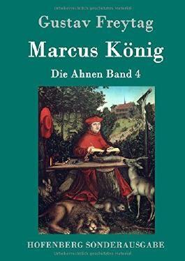 Marcus König: Die Ahnen Band 4