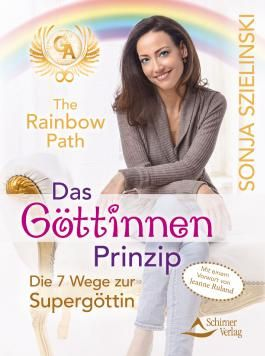 The Rainbow Path - Das Göttinnen Prinzip
