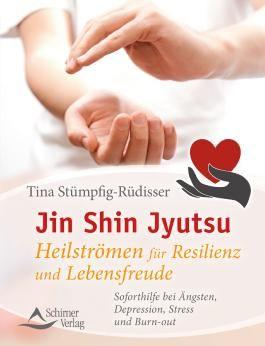 Jin Shin Jyutsu – Heilströmen für Resilienz und Lebensfreude
