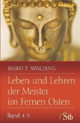 Leben und Lehren der Meister im Fernen Osten