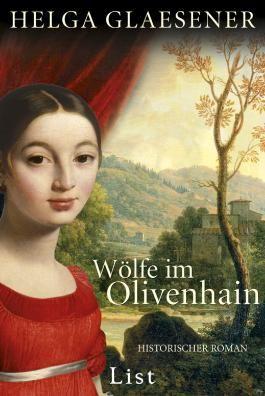 Wölfe im Olivenhain: Historischer Kriminalroman (Die Toskana-Trilogie)