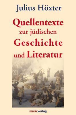 Quellentexte zur jüdischen Geschichte und Literatur