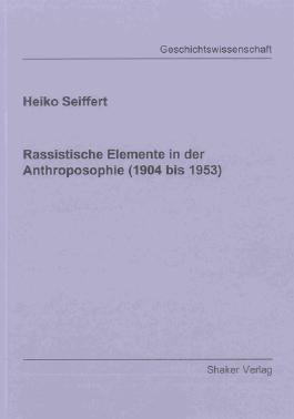 Rassistische Elemente in der Anthroposophie (1904 bis 1953)