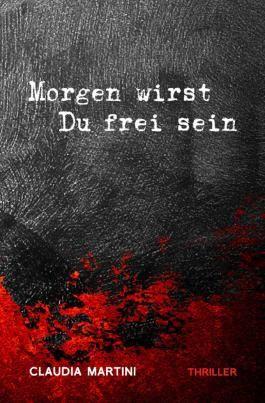 Morgen wirst Du frei sein