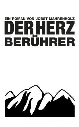 DER HERZBERÜHRER