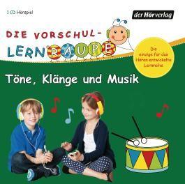 Die Vorschul-Lernraupe: Töne, Klänge und Musik