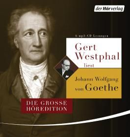 Gert Westphal liest Johann Wolfgang von Goethe