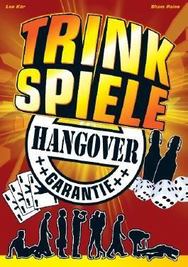 Trinkspiele mit Hangover Garantie