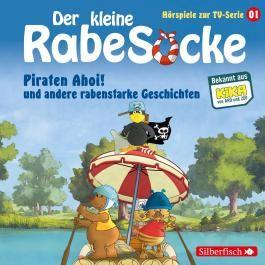 Der kleine Rabe Socke - Piraten Ahoi! und andere rabenstarke Geschichten (Hörspiele zur TV Serie 1)