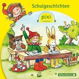 Pixi Hören: Schulgeschichten