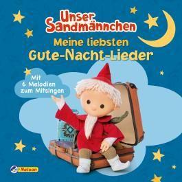 Unser Sandmännchen: Meine liebsten Gute-Nacht-Lieder