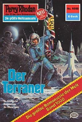 "Perry Rhodan 1000: Der Terraner (Heftroman): Perry Rhodan-Zyklus ""Die kosmische Hanse"" (Perry Rhodan-Erstauflage)"