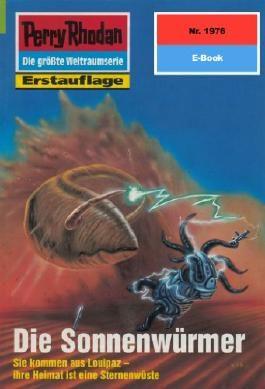"""Perry Rhodan 1976: Die Sonnenwürmer (Heftroman): Perry Rhodan-Zyklus """"Materia"""" (Perry Rhodan-Erstauflage)"""