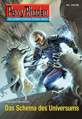 "Perry Rhodan 2636: Das Schema des Universums (Heftroman): Perry Rhodan-Zyklus ""Neuroversum"""