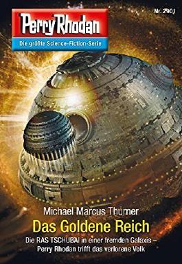 """Perry Rhodan 2901: Das Goldene Reich (Heftroman): Perry Rhodan-Zyklus """"Genesis"""" (Perry Rhodan-Erstauflage)"""