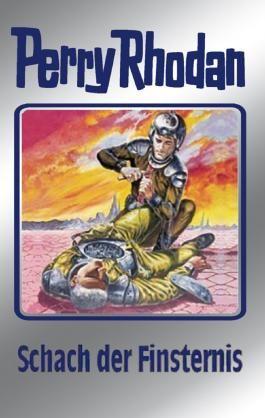 """Perry Rhodan 73: Schach der Finsternis (Silberband): 6. Band des Zyklus """"Das kosmische Schachspiel"""": BD 73 (Perry Rhodan-Silberband)"""