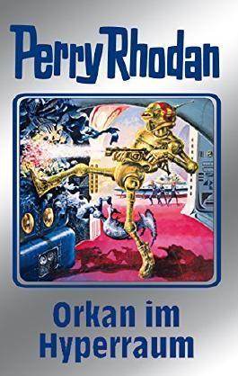 """Perry Rhodan 105: Orkan im Hyperraum (Silberband): 4. Band des Zyklus """"Pan-Thau-Ra"""" (Perry Rhodan-Silberband)"""