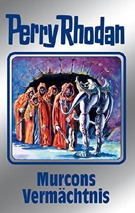 """Perry Rhodan 107: Murcons Vermächtnis (Silberband): 2. Band des Zyklus """"Die kosmischen Burgen"""" (Perry Rhodan-Silberband)"""