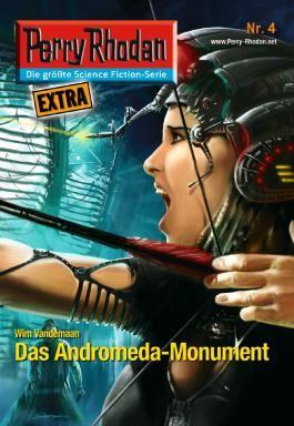 Perry Rhodan-Extra 4: Das Andromeda-Monument