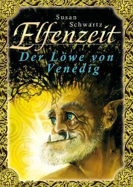 Elfenzeit 4: Der Löwe von Venedig