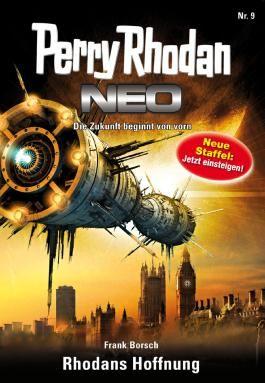 Perry Rhodan Neo 9: Rhodans Hoffnung