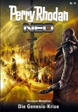 Perry Rhodan Neo 47: Die Genesis-Krise