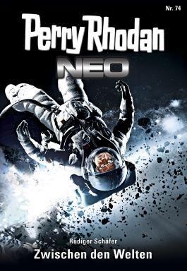 Perry Rhodan Neo 74: Staffel 8: Protektorat Erde