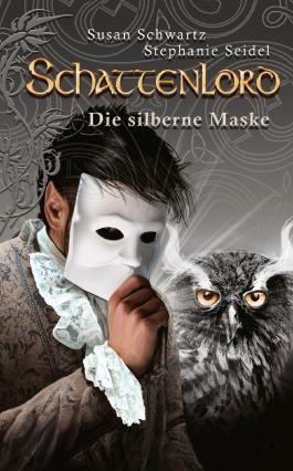 Schattenlord 11: Die silberne Maske